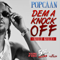 Popcaan - Dem a Knock Off (Killy Killy) (Explicit)