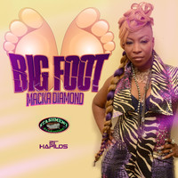 Macka Diamond - Big Foot (Explicit)