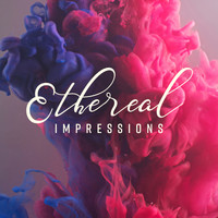 Various Artists - Ethereal Impressions (Elegant Cafe Jazz Moods)