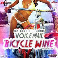 Voicemail - Bicycle Wine (Blahdaff Nation Riddim)