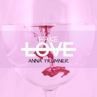 Anna Trümner - Fake Love