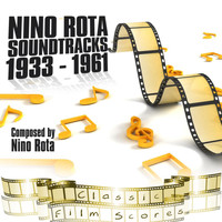 Nino Rota - Nino Rota: Soundtracks 1933 - 1961
