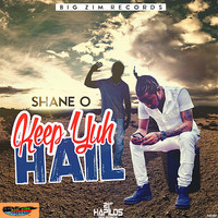 Shane O - Keep Yuh Hail (Explicit)