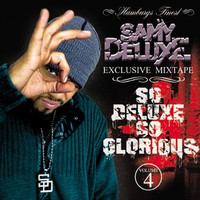 Samy Deluxe - So Deluxe so Glorious