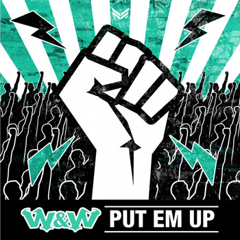 W&W - Put 'Em Up