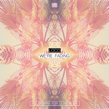 Loco - We're Fading