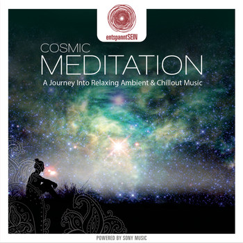 Jens Buchert - entspanntSEIN - Cosmic Meditation (A Journey Into Relaxing Ambient & Chillout Music)