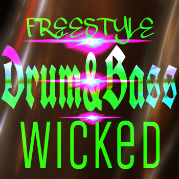 Freestyle - wicked drum and bass