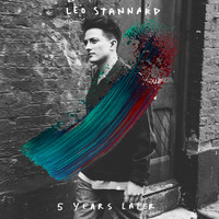 Leo Stannard - 5 Years Later
