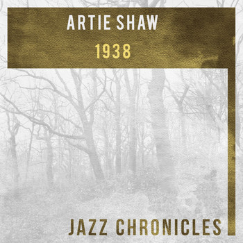 Artie Shaw and his orchestra - 1939, Vol. 1 (Live)