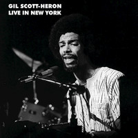 Gil Scott-Heron - Live in New York (Live)