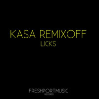 Kasa Remixoff - Licks