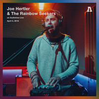 Joe Hertler & the Rainbow Seekers - Joe Hertler & The Rainbow Seekers on Audiotree Live (Session #2)