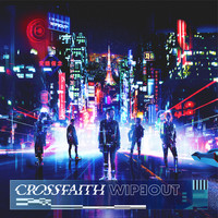 Crossfaith - Wipeout