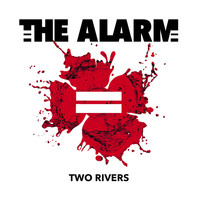 The Alarm - Two Rivers