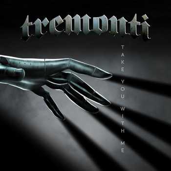 Tremonti - Take You With Me