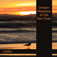Lykka - Dream Melodies of the Pan Flute - First Edition - Gema-frei
