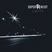 Superheist - Lights