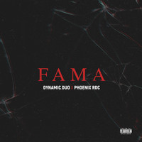 Dynamic Duo - Fama (feat. Phoenix RDC)