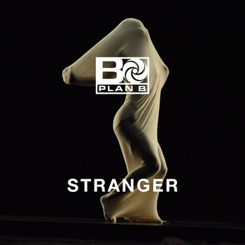 Plan B - Stranger (Explicit)