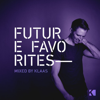 Various Artists - Future Favorites (Mixed by Klaas)
