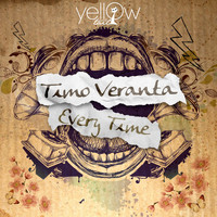 Timo Veranta - Every Time