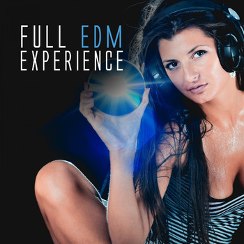Various Artists - Full EDM Experience (Explicit)