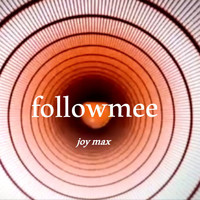 Joy Max - Followmee