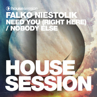 Falko Niestolik - Need You (Right Here) / Nobody Else