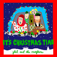 Phil and the Osophers - It's Christmas Time with Phil and the Osophers- EP
