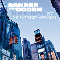 Sander Van Doorn - Dusk Till Doorn 2011 (The Extended Versions)