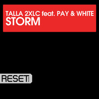 Talla 2XLC - Storm (feat. Pay & White)