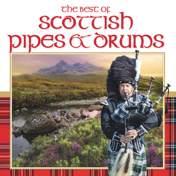 Various Artists - The Best of Scottish Pipe and Drum