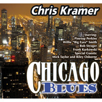 Chris Kramer - Chicago Blues