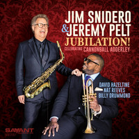 Jim Snidero, Jeremy Pelt - Jubilation! Celebrating Cannonball Adderley