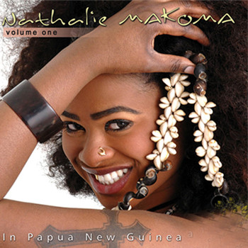 Nathalie Makoma - In Papua New Guinea, Vol. 1