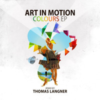 Art in Motion - Colours - EP