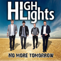 Highlights - No more tomorrow