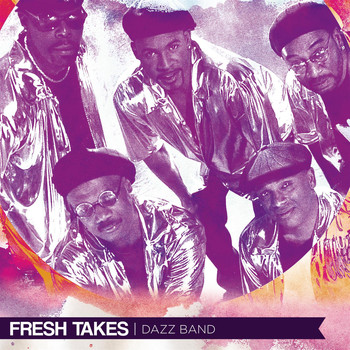 Dazz Band - Fresh Takes