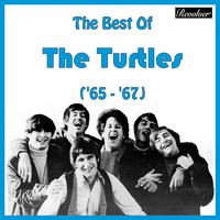 The Turtles - The Best Of The Turtles ('65 - '67)