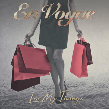 En Vogue - Luv My Thangz