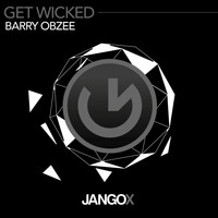 Barry Obzee - Get Wicked