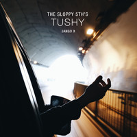 The Sloppy 5th's - Tushy