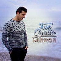 Jose Ogalla - Mirror