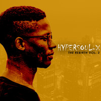 HyperSOUL-X - The Rebirth, Vol. 3