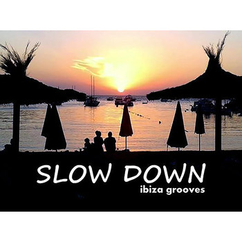 Marc Hartman, Marco Moli and DJ Deviance - Slow Down - Ibiza Grooves