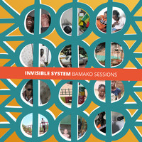 Invisible System - Bamako