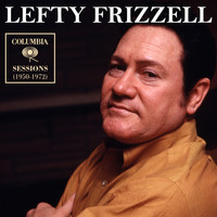 Lefty Frizzell - Columbia Sessions (1950-1972)