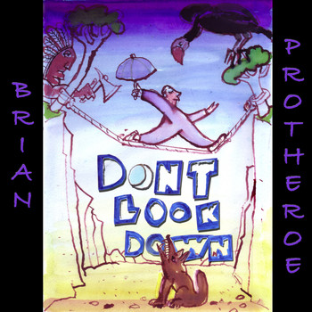 Brian Protheroe / - Don't Look Down