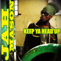 Jah Mason - Keep Ya Head Up